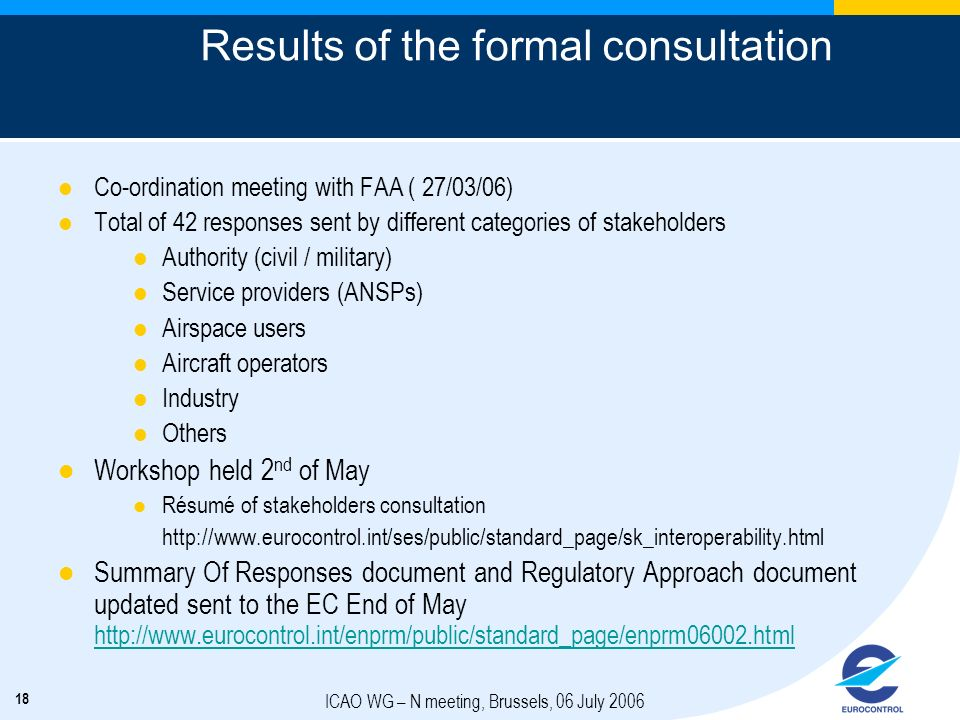 Results of the formal consultation