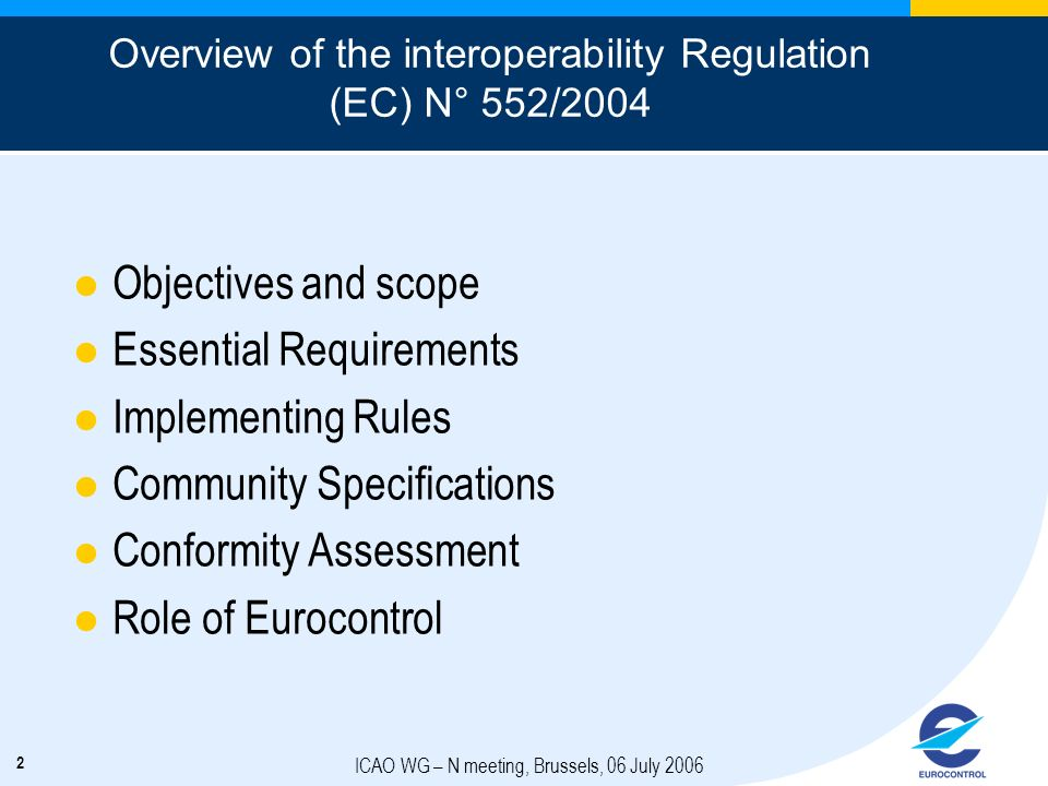 Overview of the interoperability Regulation (EC) N° 552/2004