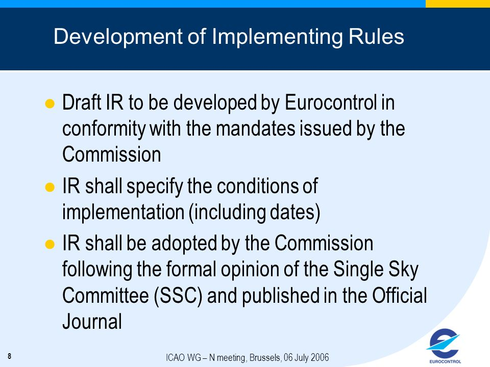 Development of Implementing Rules