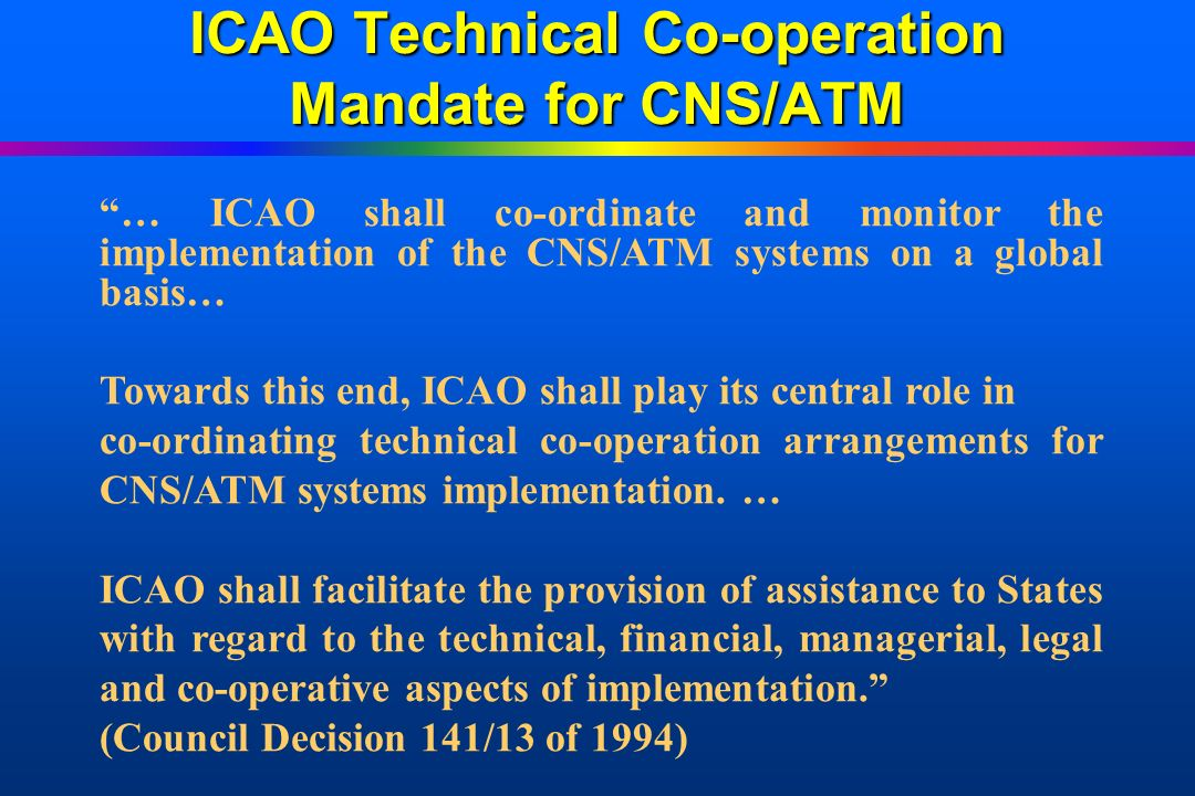 ICAO Technical Co-operation Mandate for CNS/ATM