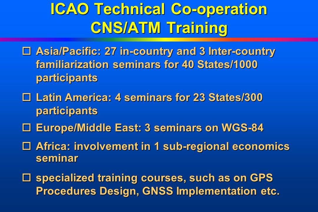 ICAO Technical Co-operation CNS/ATM Training