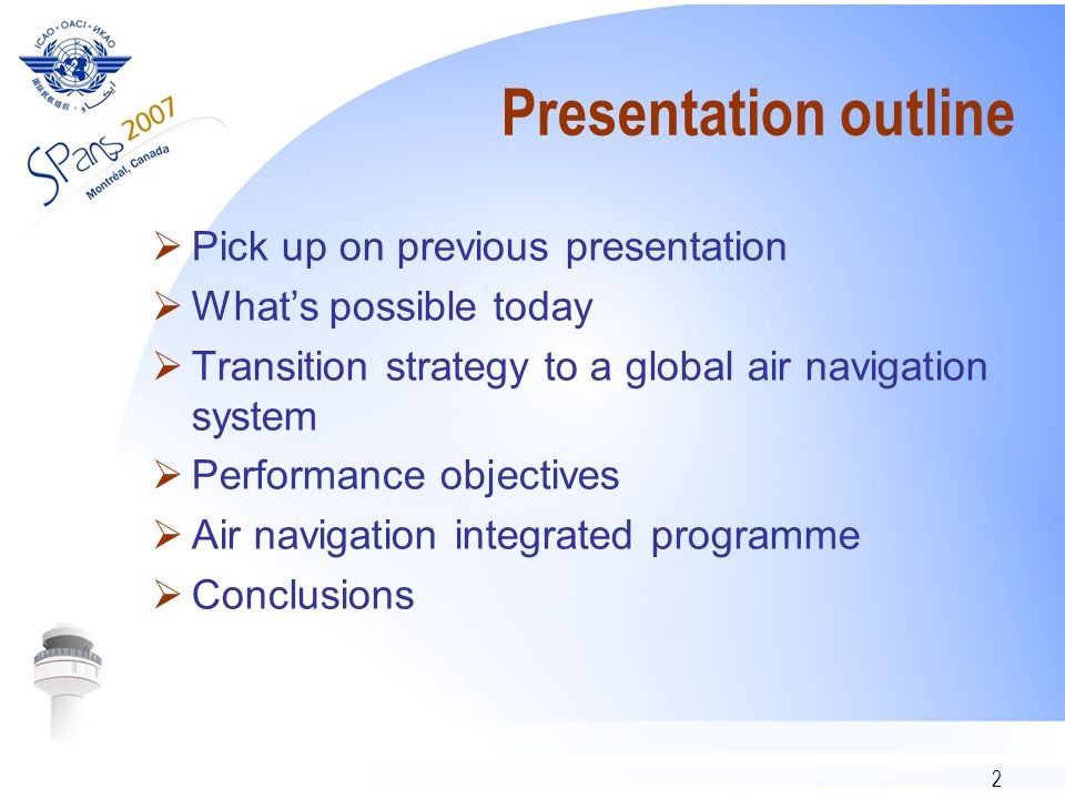 Presentation outline Pick up on previous presentation