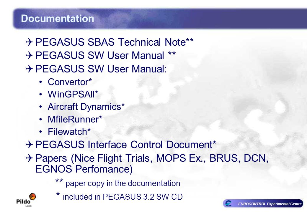 PEGASUS SBAS Technical Note** PEGASUS SW User Manual **