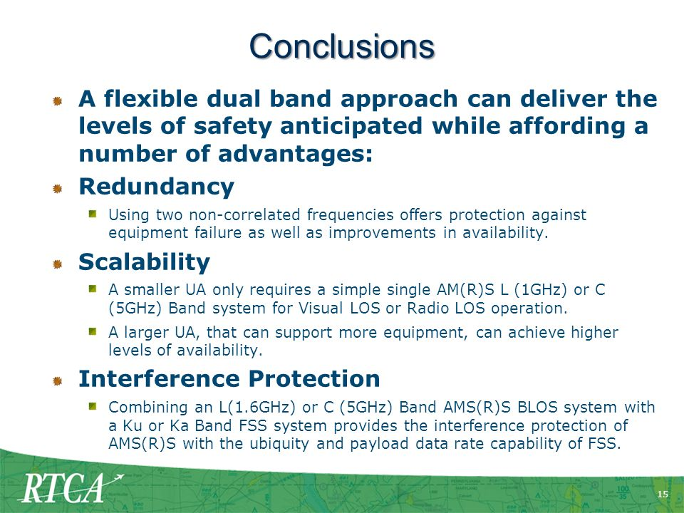 Conclusions A flexible dual band approach can deliver the levels of safety anticipated while affording a number of advantages: