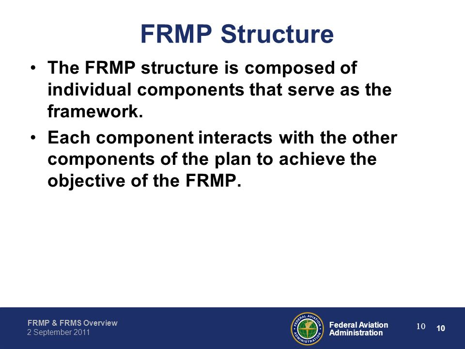 FRMP Structure The FRMP structure is composed of individual components that serve as the framework.