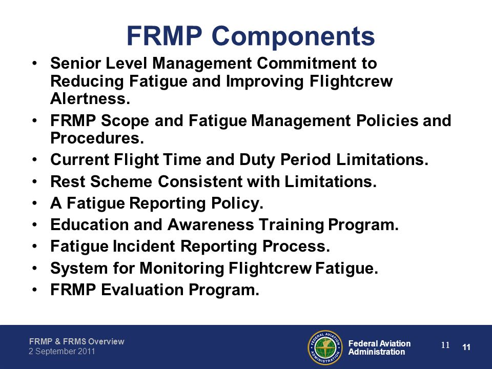 FRMP Components Senior Level Management Commitment to Reducing Fatigue and Improving Flightcrew Alertness.