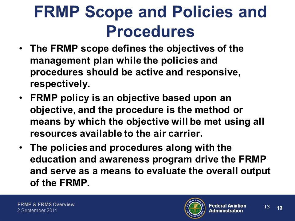 FRMP Scope and Policies and Procedures