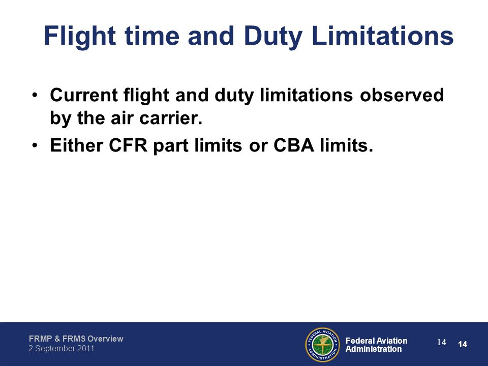 Flight time and Duty Limitations