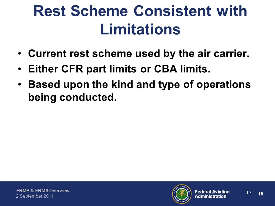 Rest Scheme Consistent with Limitations