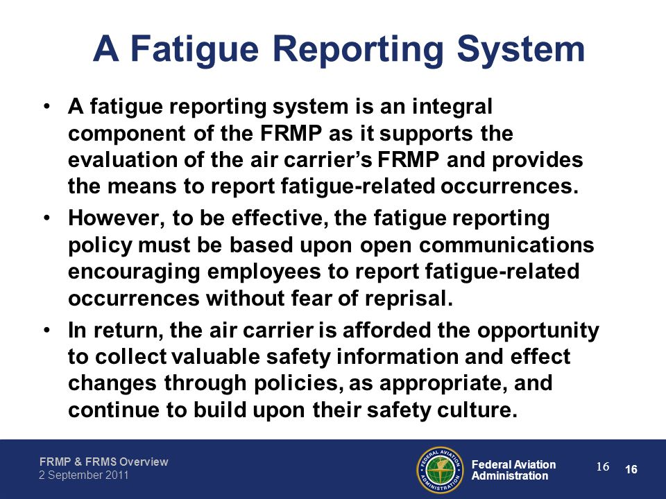 A Fatigue Reporting System