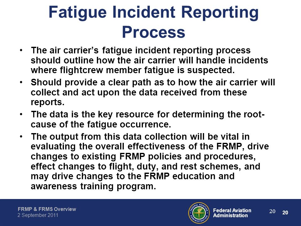 Fatigue Incident Reporting Process