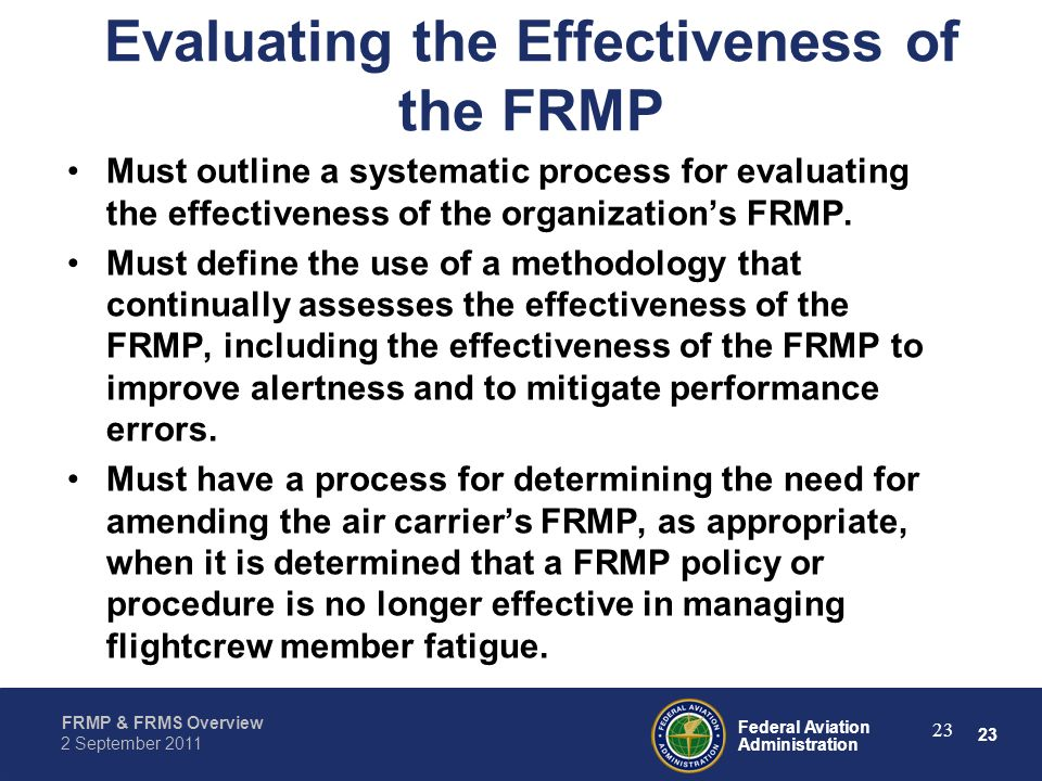 Evaluating the Effectiveness of the FRMP