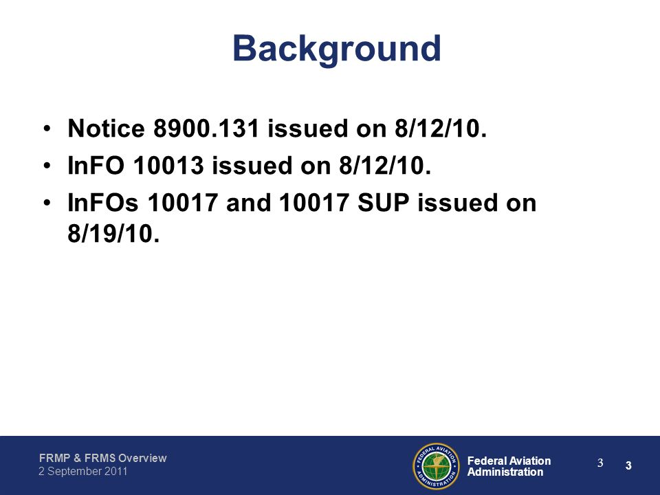 Background Notice issued on 8/12/10.