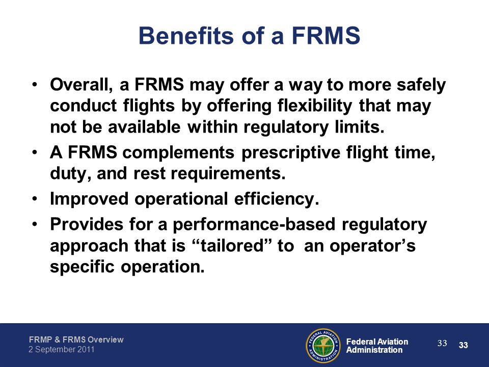 Benefits of a FRMS