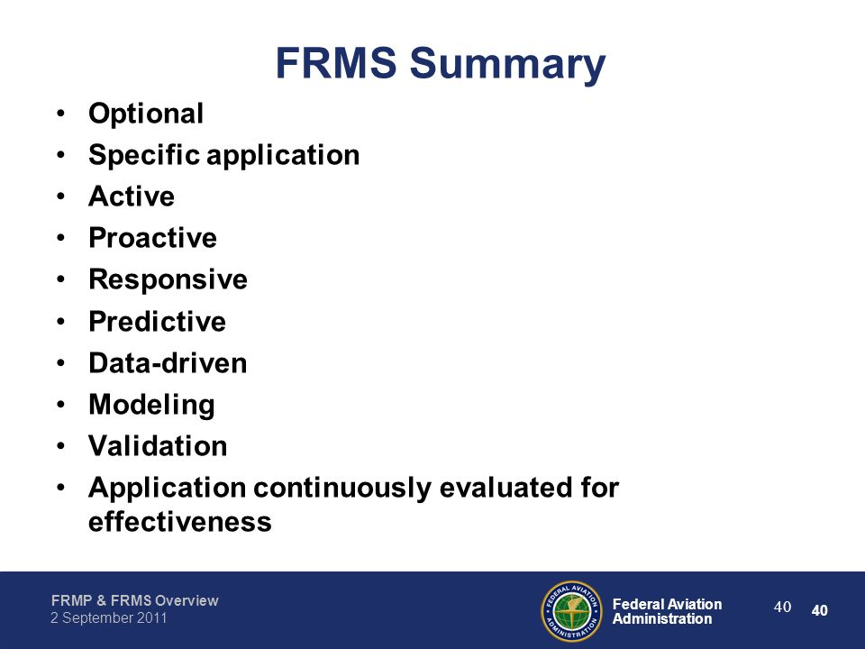 FRMS Summary Optional Specific application Active Proactive Responsive
