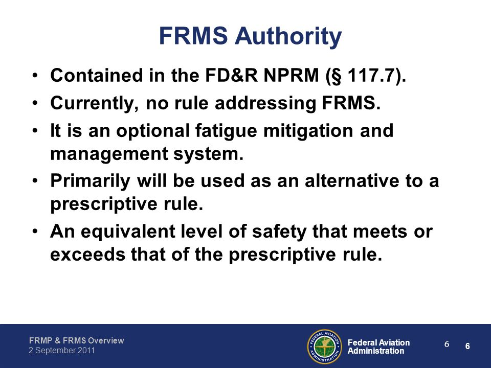 FRMS Authority Contained in the FD&R NPRM (§ 117.7).