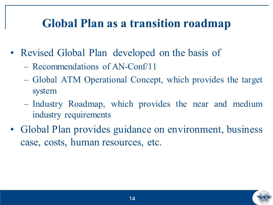 Global Plan as a transition roadmap