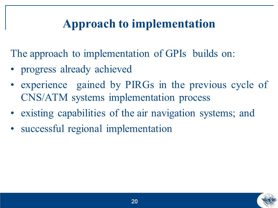 Approach to implementation