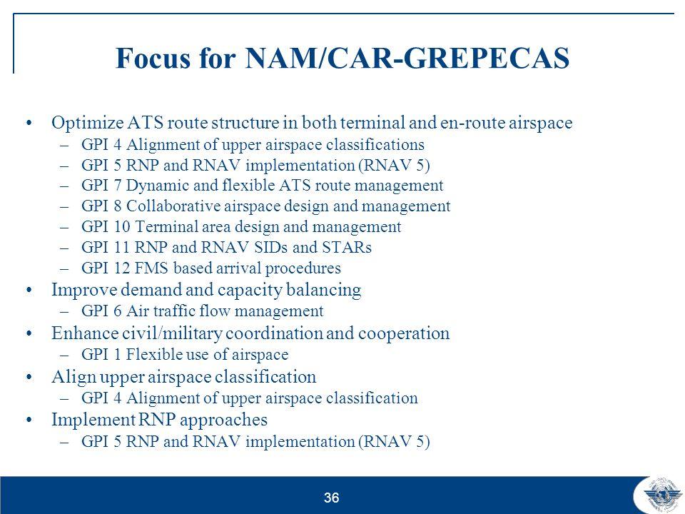 Focus for NAM/CAR-GREPECAS
