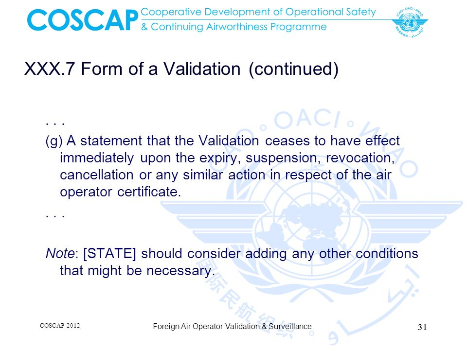 XXX.7 Form of a Validation (continued)