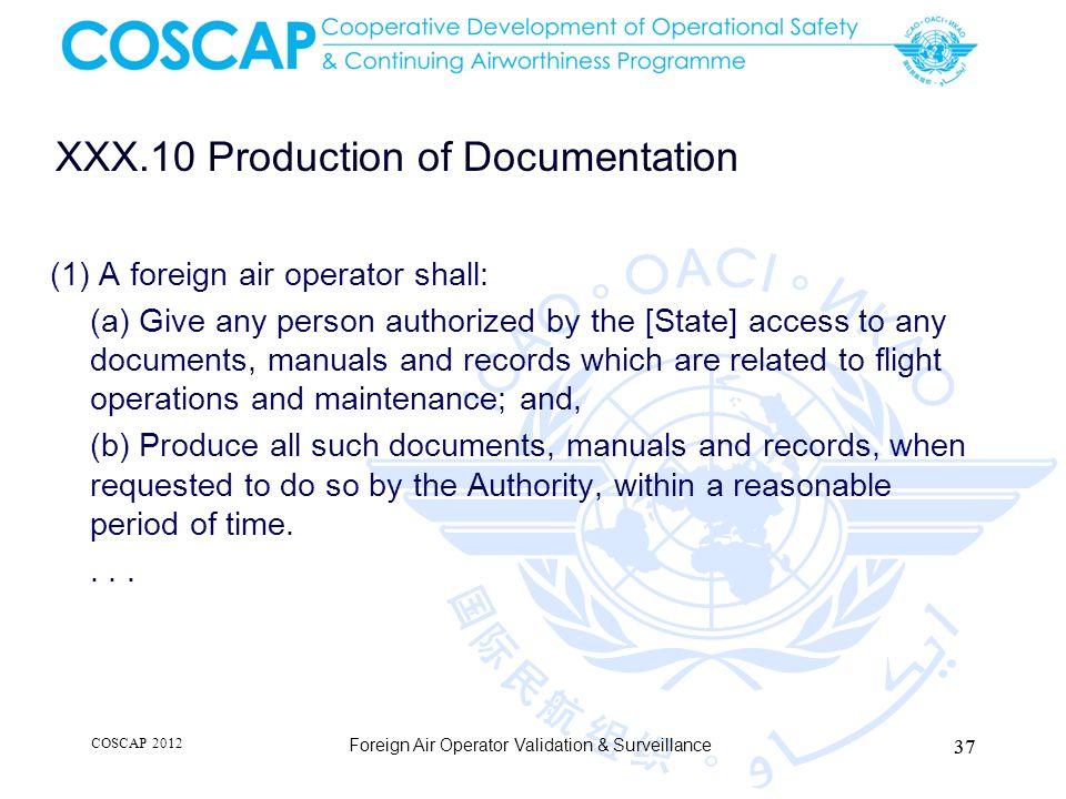 XXX.10 Production of Documentation