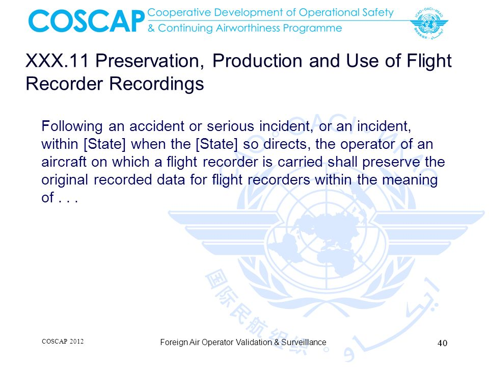 XXX.11 Preservation, Production and Use of Flight Recorder Recordings