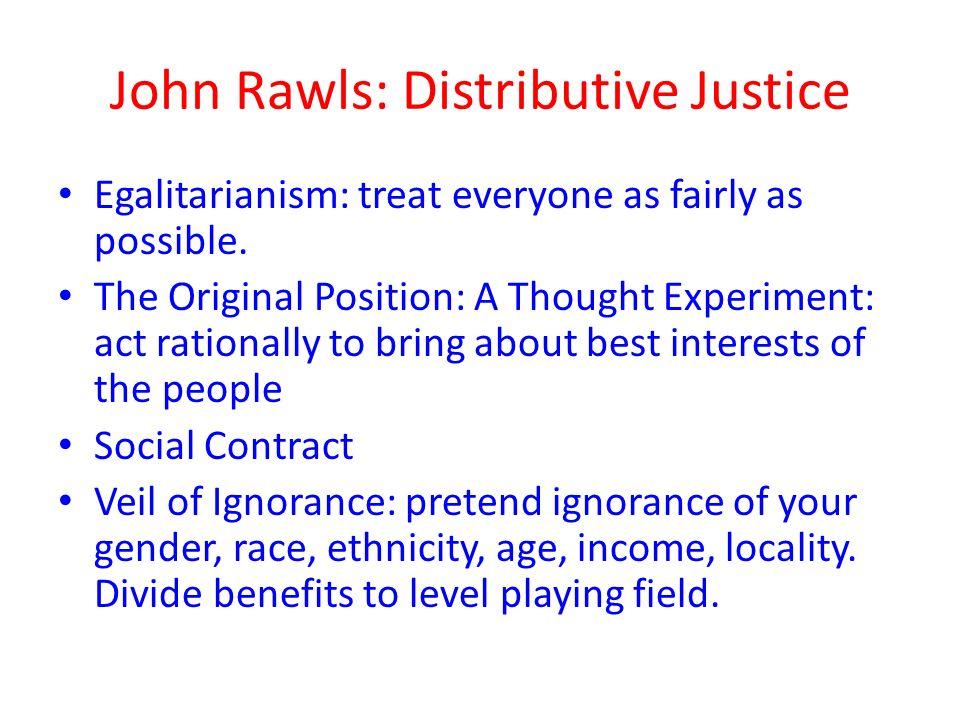 "john rawls original position The original position is a central feature of john rawls's social contract account of justice, ""justice as fairness,"" set forth in a theory of justice (tj) it is designed to be a fair and impartial point of view that is to be adopted in our reasoning about fundamental principles of justice."