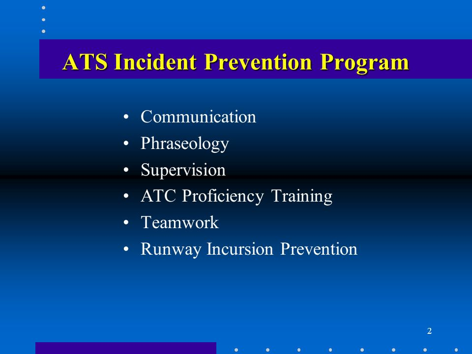 ATS Incident Prevention Program