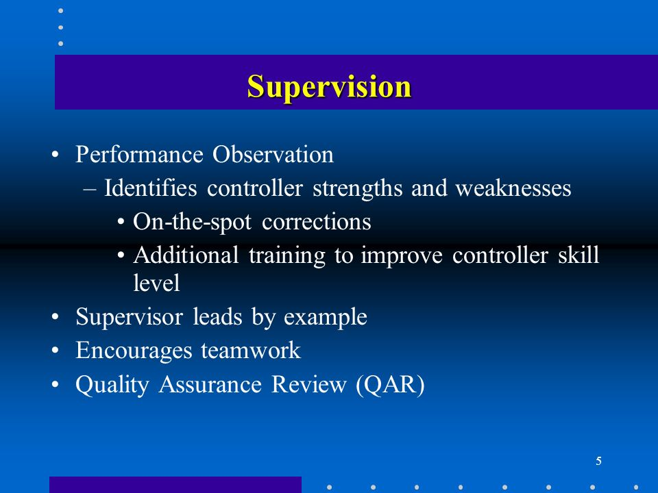 Supervision Performance Observation