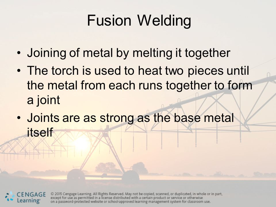 Fusion Welding Joining of metal by melting it together