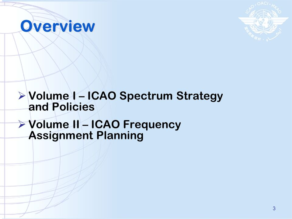 Overview Volume I – ICAO Spectrum Strategy and Policies