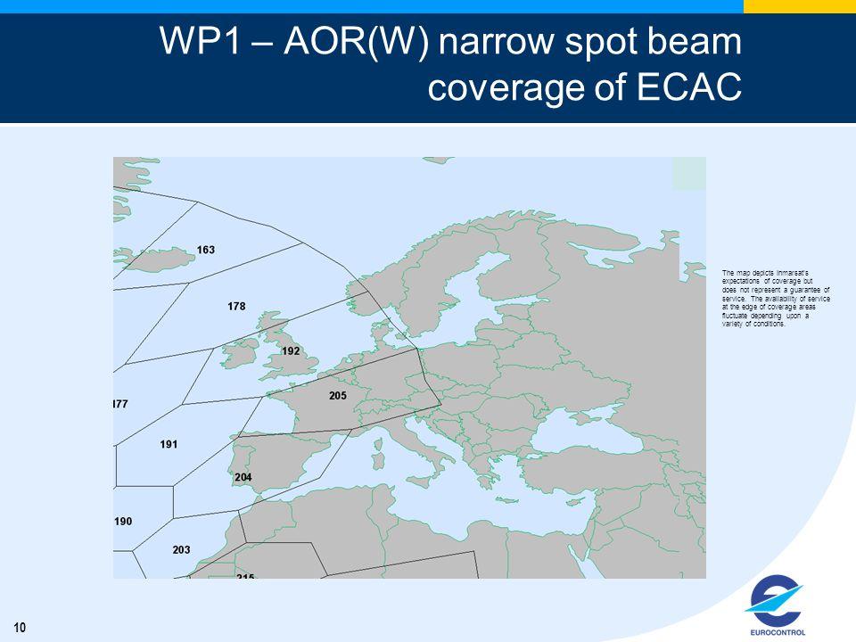 WP1 – AOR(W) narrow spot beam coverage of ECAC