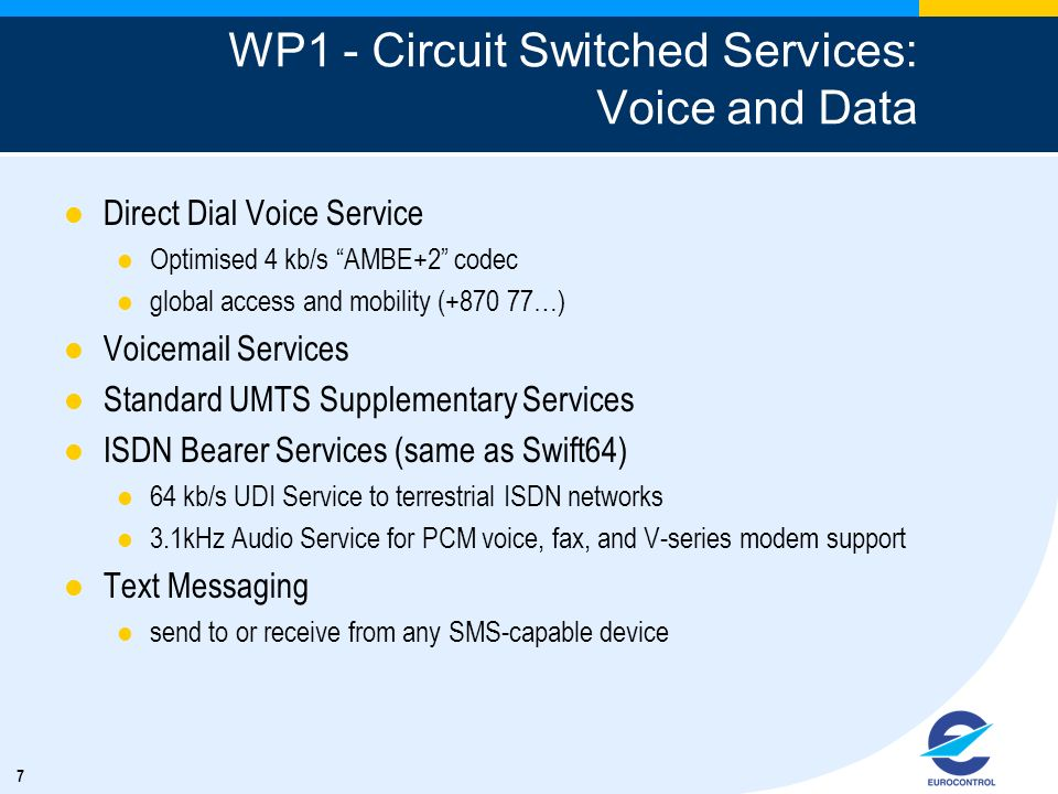 WP1 - Circuit Switched Services: Voice and Data