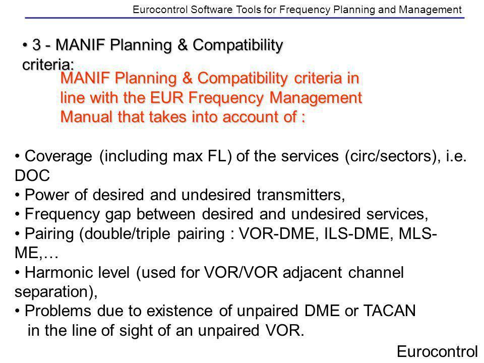 3 - MANIF Planning & Compatibility criteria: