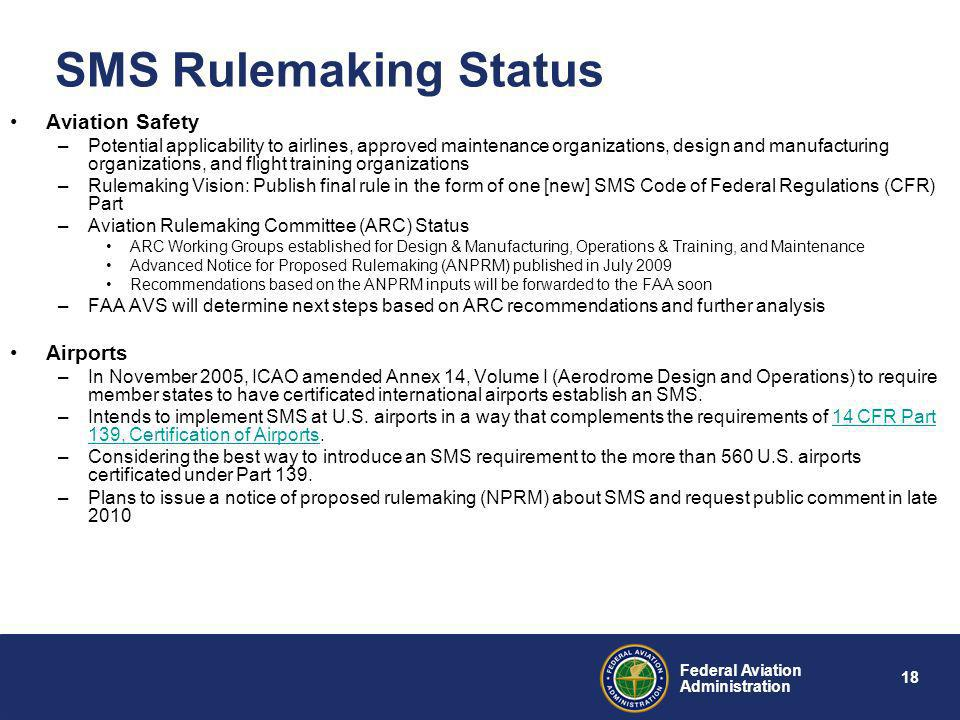 SMS Rulemaking Status Aviation Safety Airports