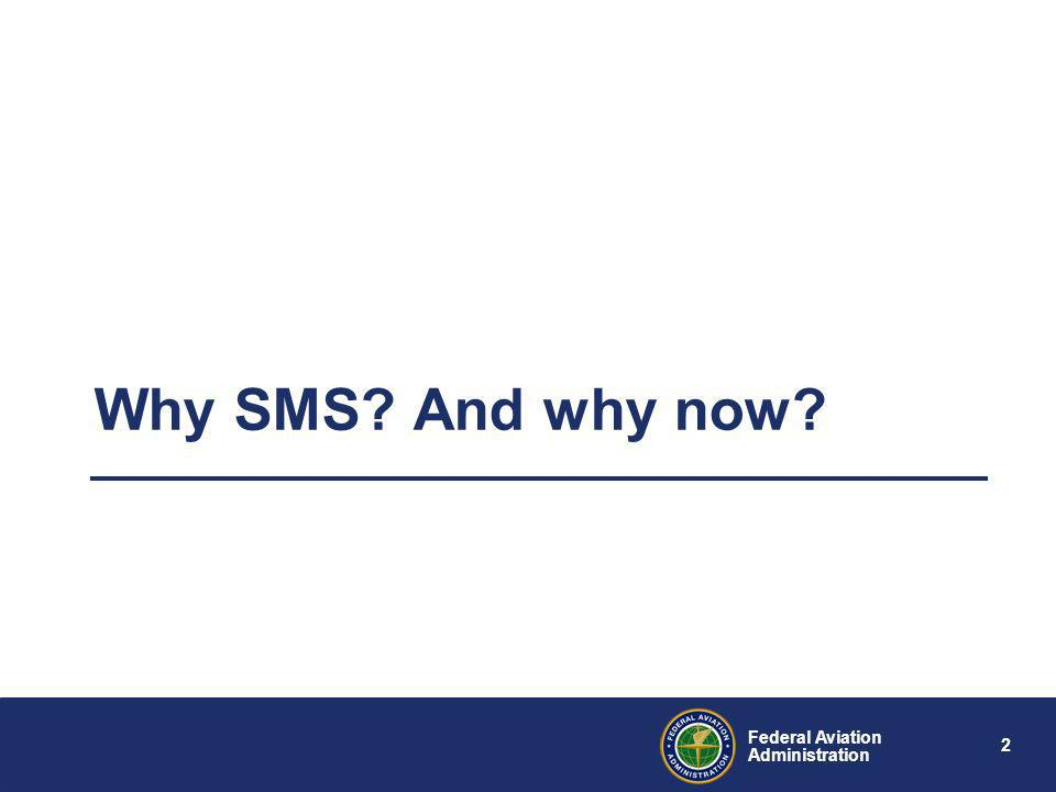 Why SMS And why now 2