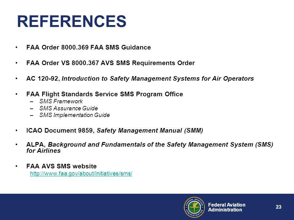 REFERENCES FAA Order 8000.369 FAA SMS Guidance