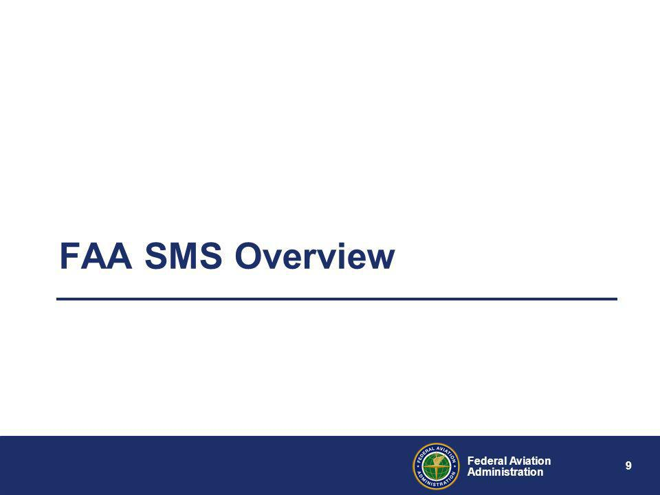 FAA SMS Overview 9