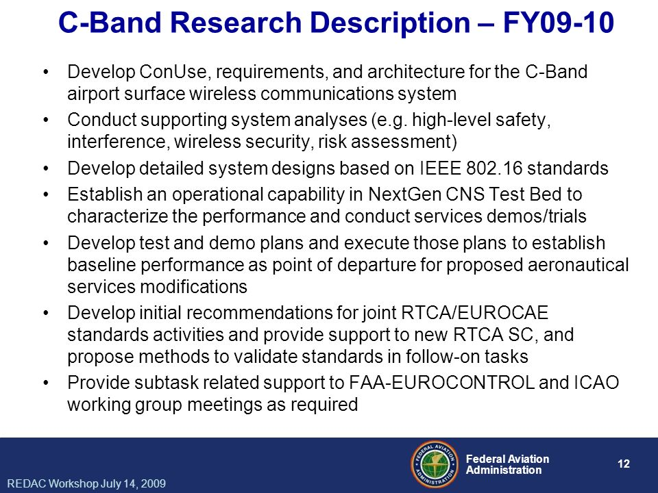 C-Band Research Description – FY09-10