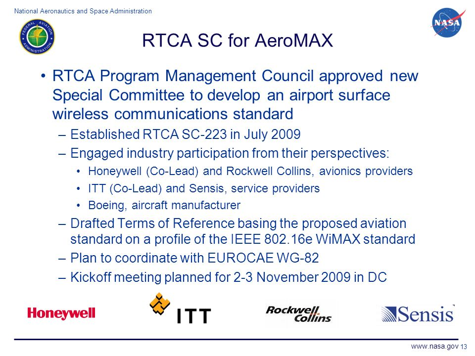 RTCA SC for AeroMAX RTCA Program Management Council approved new Special Committee to develop an airport surface wireless communications standard.