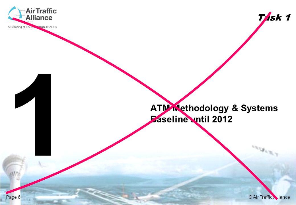 Task 1 1 ATM Methodology & Systems Baseline until 2012