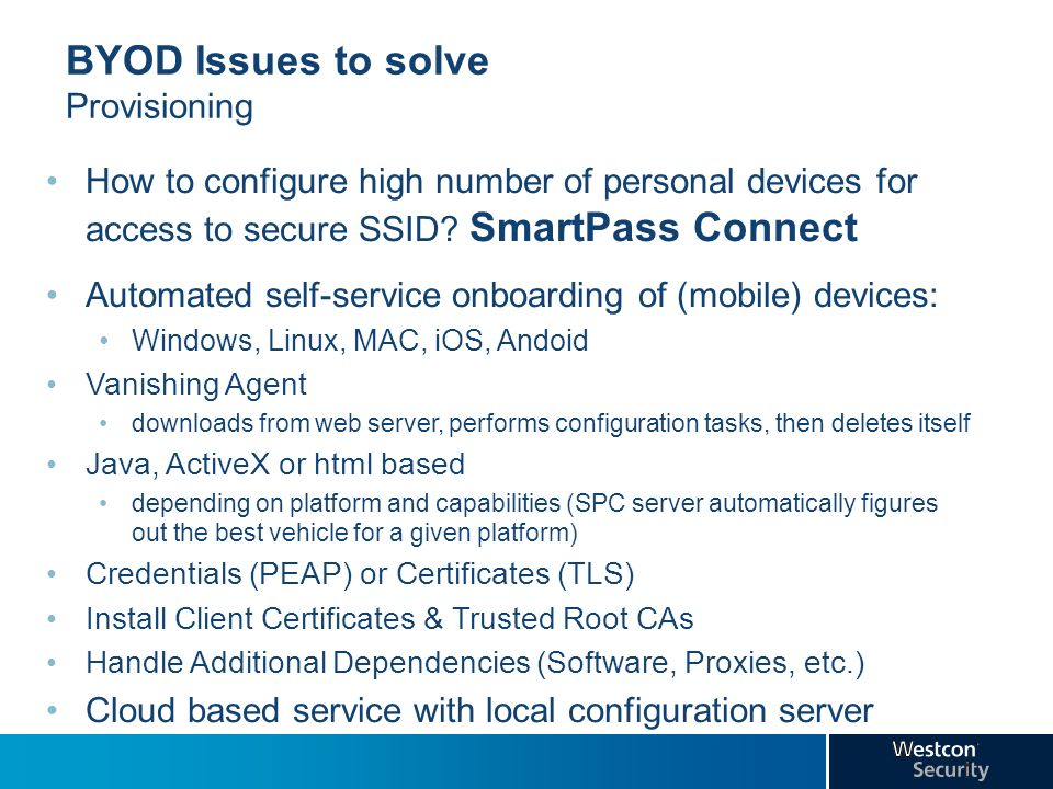 BYOD Issues to solve Provisioning