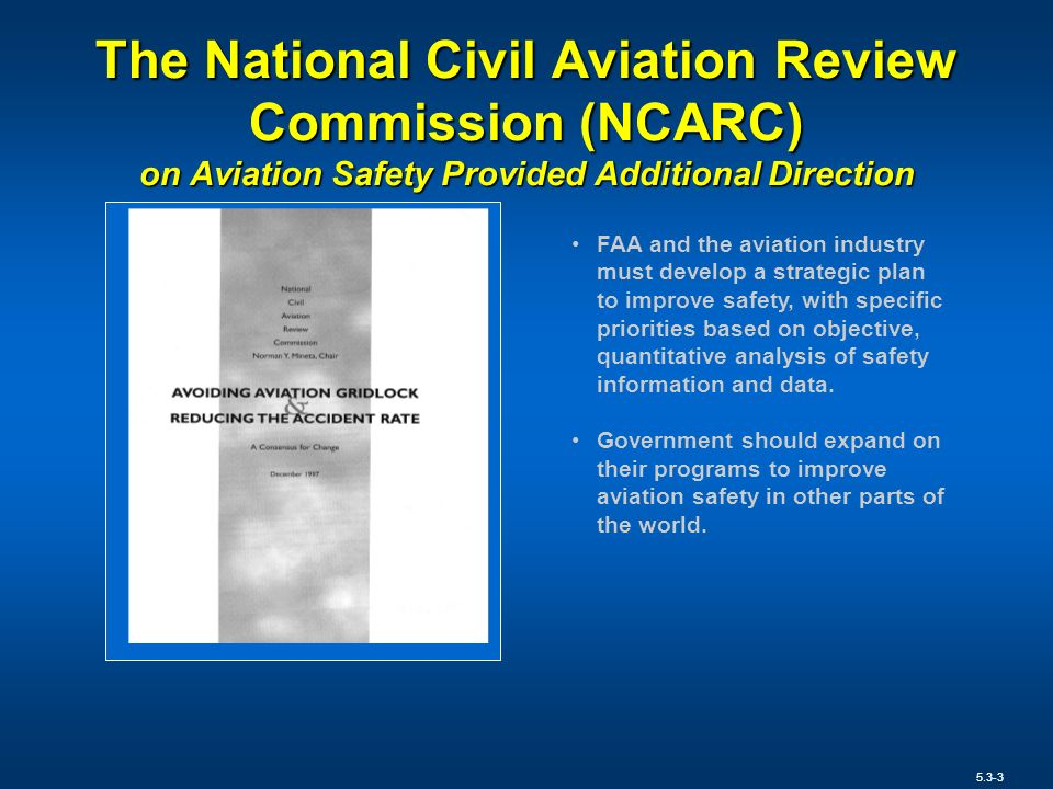 The National Civil Aviation Review Commission (NCARC) on Aviation Safety Provided Additional Direction