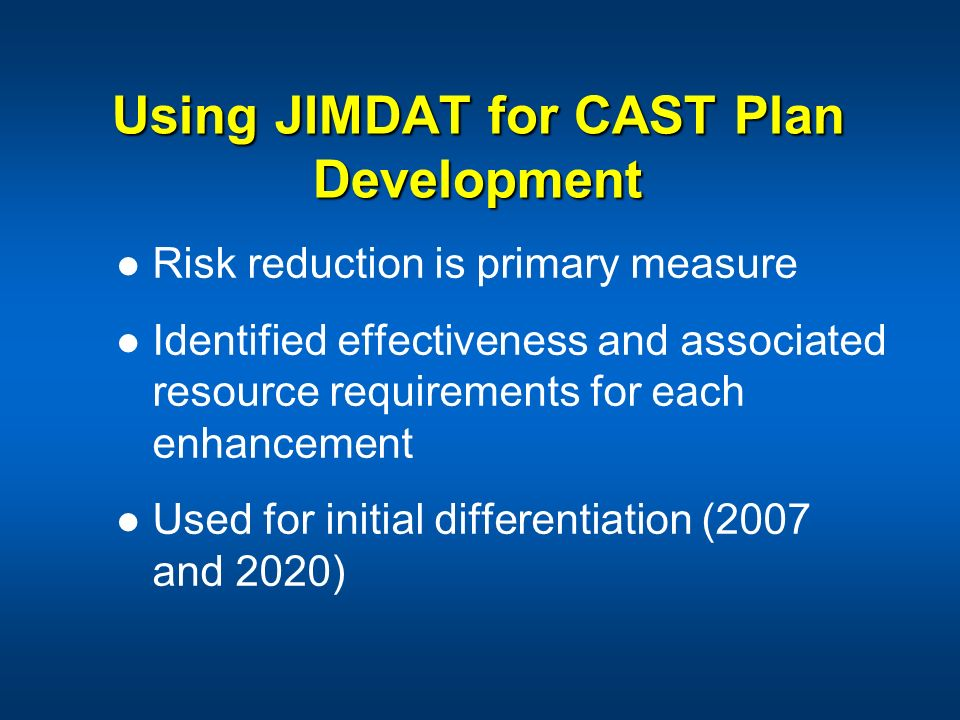 Using JIMDAT for CAST Plan Development