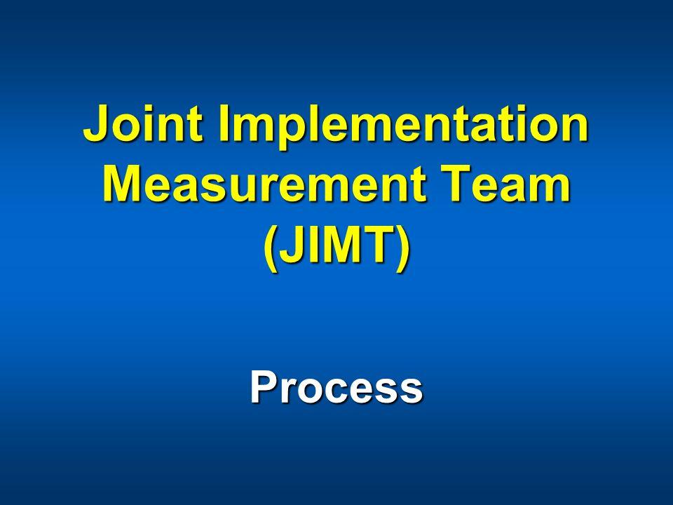 Joint Implementation Measurement Team (JIMT)