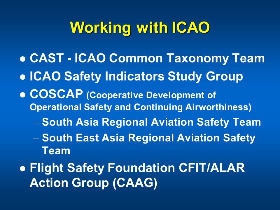 Working with ICAO CAST - ICAO Common Taxonomy Team