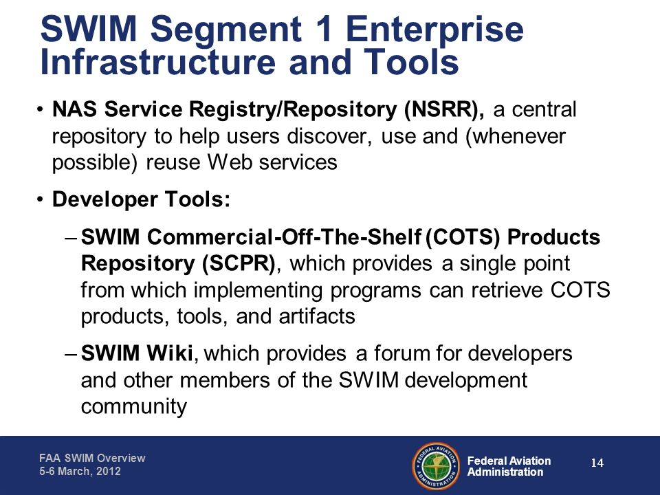 SWIM Segment 1 Enterprise Infrastructure and Tools