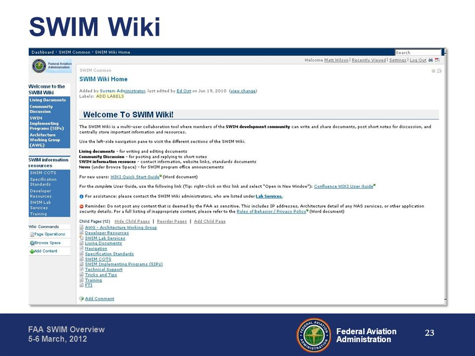 SWIM Wiki Jeff to review this and will talk to how to sign-up/forms. Jeff to DEMO the wiki page 23