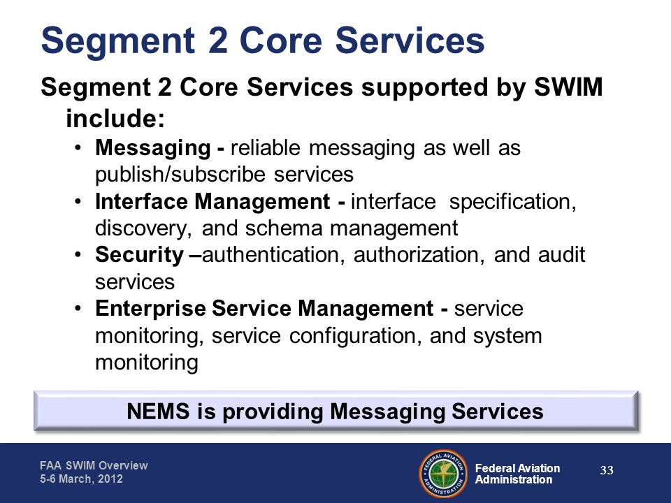 NEMS is providing Messaging Services