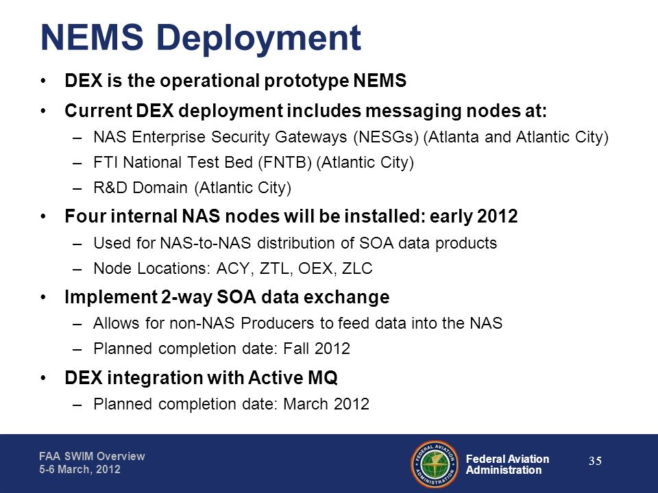 NEMS Deployment DEX is the operational prototype NEMS
